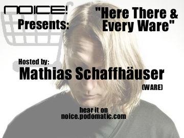 2010-04-02 - Mathias Schaffhäuser - Noice! Podcast 118.jpg