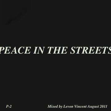 2011-08 - Levon Vincent - Peace In The Streets.jpg