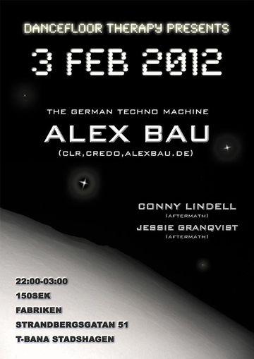 2012-02-03 - Dancefloor Therapy Presents Alex Bau, Fabriken.jpg