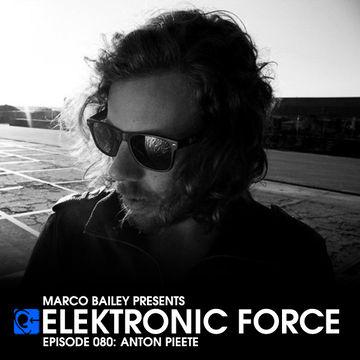 2012-06-21 - Anton Pieete - Elektronic Force Podcast 080.jpg