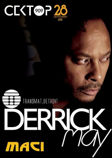 2012-09-28 - Derrick May @ Sektor 909.jpg
