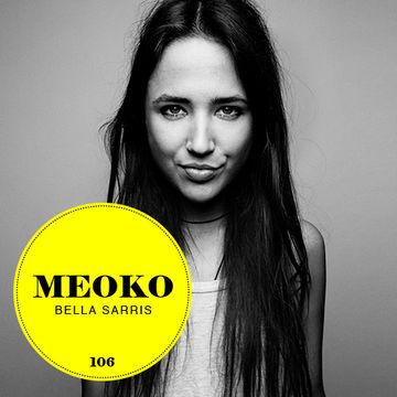 2013-11-08 - Bella Sarris - Meoko Podcast 106.jpg