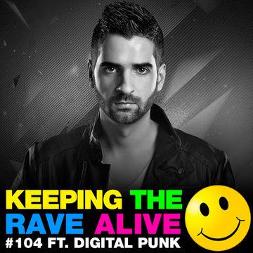 2014-03-28 - Kutski, Digital Punk - Keeping The Rave Alive 104.jpg