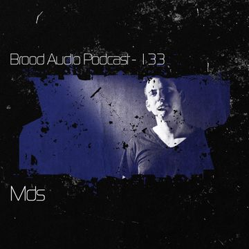 2014-07-28 - MDS - Brood Audio Podcast (BAP133).jpg