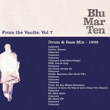 1995 - Blu Mar Ten - From The Vaults Vol.7 - Drum & Bass Mix.jpg