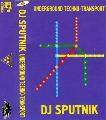 1997 - DJ Sputnik - Underground Techno-Transport.jpg