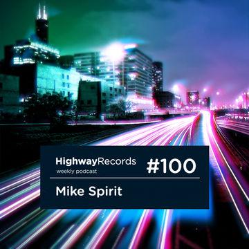 2013-02-04 - Mike Spirit - Highway Podcast 100.jpg