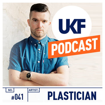 2013-08-29 - Plastician - Sound That Speaks Volumes (UKF Music Podcast 041).jpg