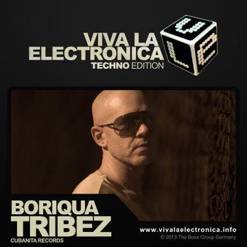 2013-09-28 - Boriqua Tribez - Viva La Electronica Techno Edition.jpg