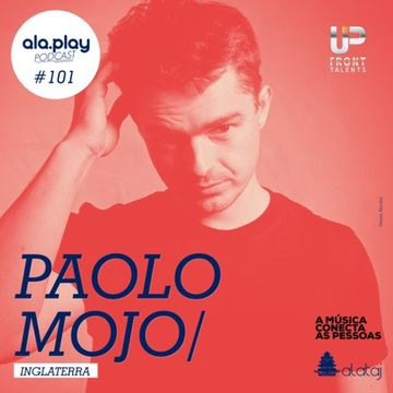 2014-09-16 - Paolo Mojo - ala.play Podcast 101.jpg