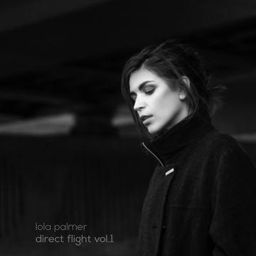 2014-11-14 - Lola Palmer - Direct Flight Vol.1 (Promo Mix).jpg