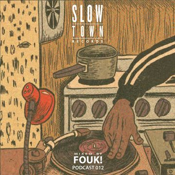 2014-12-09 - Fouk - Slow Town Mix 012.jpg