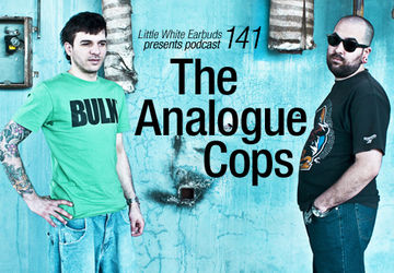2012-10-22 - The Analogue Cops - LWE Podcast 141.jpg