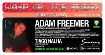 2005-04-22 - Adam Freemer @ Wake Up... It's Friday, Swing Club, Porto, Portugal.jpg