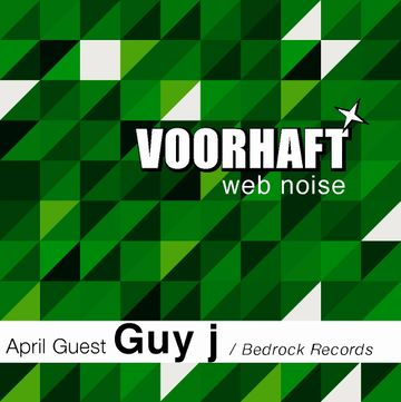 2011-04-09 - Guy J - Voorhaft Web Noise.jpg