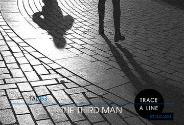 2011-07-30 - The Third Man - Trace A Line Podcast (TAL053).jpg