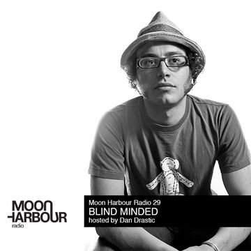 2012-10-20 - Blind Minded - Moon Harbour Radio 30.jpg