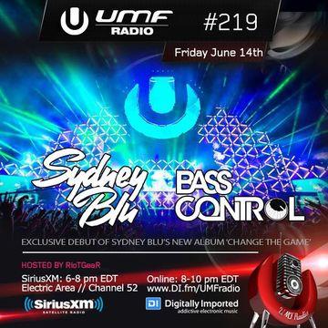 2013-06-14 - Sydney Blu, Bass Control - UMF Radio 219 -2.jpg