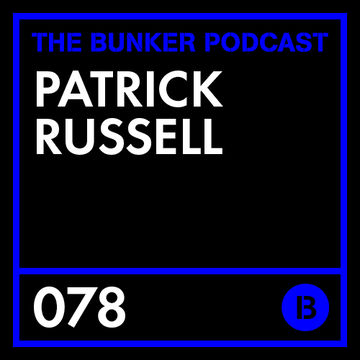 2013-12-26 - Patrick Russell - The Bunker Podcast 078.jpg