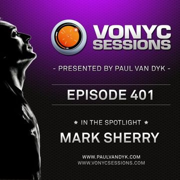 2014-05-02 - Paul van Dyk, Mark Sherry - Vonyc Sessions 401.jpg