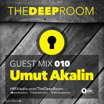 2014-06-24 - Umut Akalin - The Deep Room Guest Mix 010.jpg
