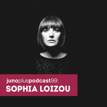 2014-11-05 - Sophia Loizou - Juno Plus Podcast 99.jpg