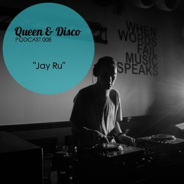 2014-02-13 - Jay Ru - Queen & Disco Podcast 008.jpg