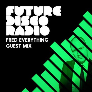 2014-03-06 - Anna Wall, Fred Everything - Future Disco Radio 036.jpg