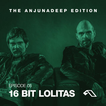 2014-06-12 - 16 Bit Lolitas - The Anjunadeep Edition 05.jpg