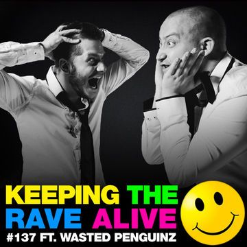 2014-11-14 - Kutski, Wasted Penguinz - Keeping The Rave Alive 137.jpg