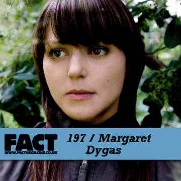 2010-10-29 - Margaret Dygas - FACT Mix 197.jpg
