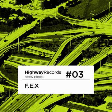2010 - F.E.X. - Highway Podcast 03.jpg