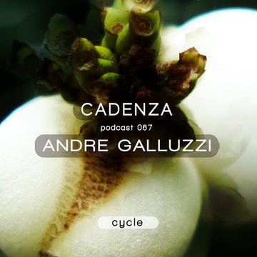 2013-06-12 - André Galluzzi - Cadenza Podcast 068 - Cycle.jpg
