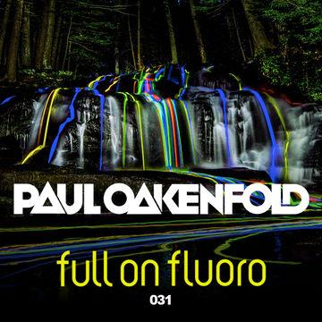 2013-11-27 - Paul Oakenfold - Full On Fluoro 031.jpg