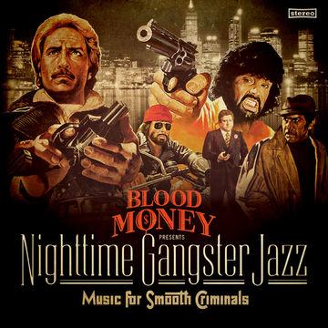 2014-04-01 - Blood Money - Nighttime Gangster Jazz (Promo Mix).jpg