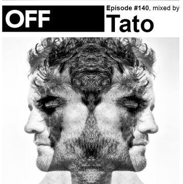 2014-07-12 - Tato - OFF Recordings Podcast 140.jpg