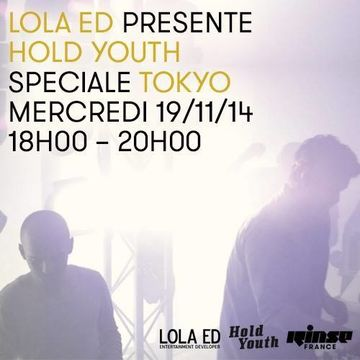 2014-11-19 - Hold Youth - Rinse FM France (Special Tokyo).jpg