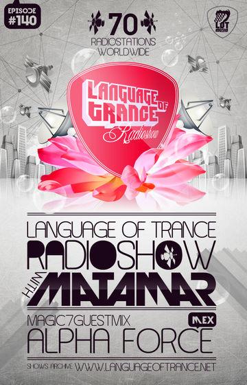 2012-01-14 - Matamar, Albert van Leizer - Language Of Trance 140.jpg