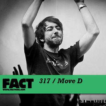 2012-02-20 - Move D - FACT Mix 317.jpg