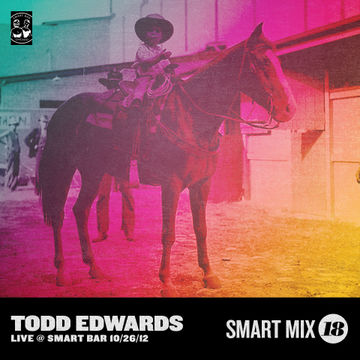 2012-12-17 - Todd Edwards - Smart Mix 18.jpg