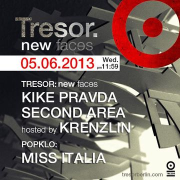 2013-06-05 - New Faces, Tresor.jpg