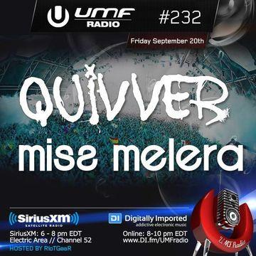 2013-09-20 - Miss Melera, Quivver - UMF Radio 232 -2.jpg