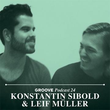 2013-12-25 - Konstantin Sibold & Leif Müller - Groove Podcast 24.jpg