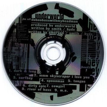 1993-09-20 - Underworld - Dubnobasswithmyheadman (Prototype) -2.jpg