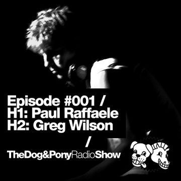2011-03-13 - Paul Raffaele, Greg Wilson (Melkweg) - The Dog & Pony Show 001.jpg