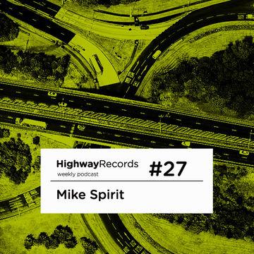 2011-05-23 - Mike Spirit - Highway Podcast 27.jpg