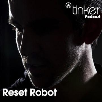 2011-07-01 - Reset Robot - Tinker Podcast.jpg