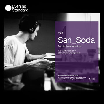 2011-08-23 - San Soda - Evening Standard Live Recording Vol.1.jpg