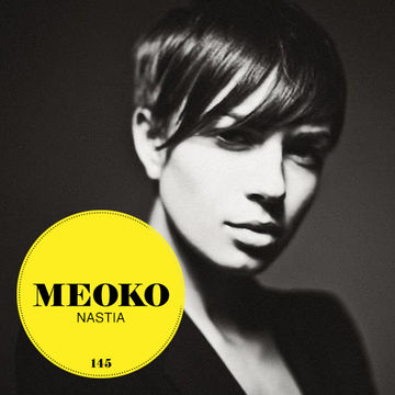 2014-06-30 - Nastia - Meoko Podcast 145.jpg