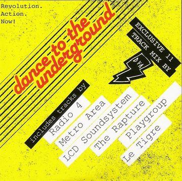 2003 - The DFA - Muzik Presents Disco Punk - Dance To The Underground.jpeg